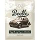 Peltikyltti 30x40 VW Beetle