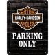 Peltikyltti 15x20 Harley-Davidson Parking Only