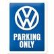 Peltikyltti 15x20 VW Parking Only